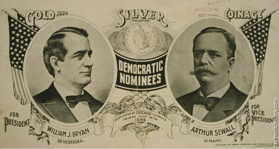 The Election of 1896: William McKinley (R) v. William Jennings Bryan ...