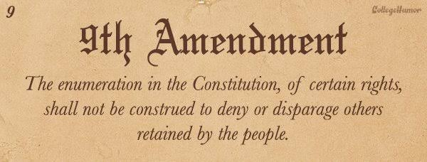 The 9th amendment of the Bill of Rights