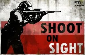Shoot On Sight Policy